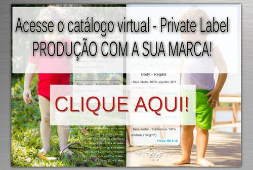 Cat�logo Private Label - Produ��o com a sua marca!